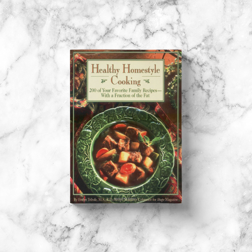 Evelyn Tribole: Healthy Homestyle Cooking