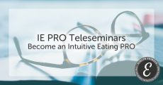 Evelyn Tribole IE Pro TeleSeminar
