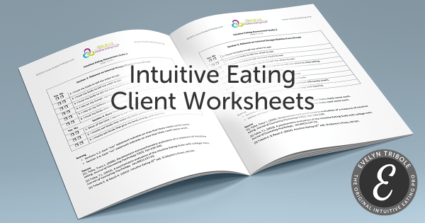 Evelyn Tribole: Intuitive Eating Client Worksheets