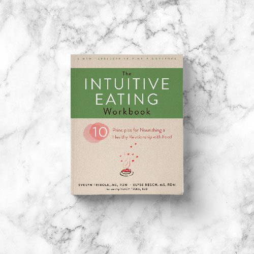 Evelyn Tribole: Intuitive Eating Workbook