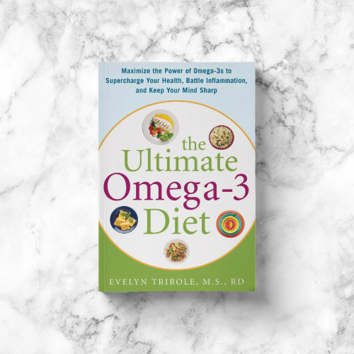 Evelyn Tribole: The Ultimate Omega-3 Diet: Maximize the Power of Omega-3s to Supercharge Your Health, Battle Inflammation, and Keep Your Mind Sharp
