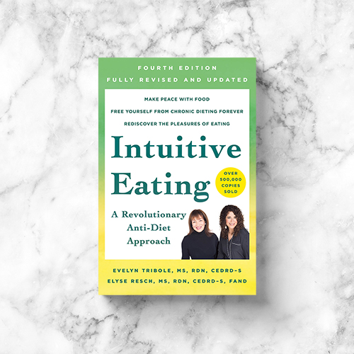 Intuitive Eating: Fourth Edition